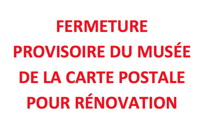Fermeture Musée de la Carte postale